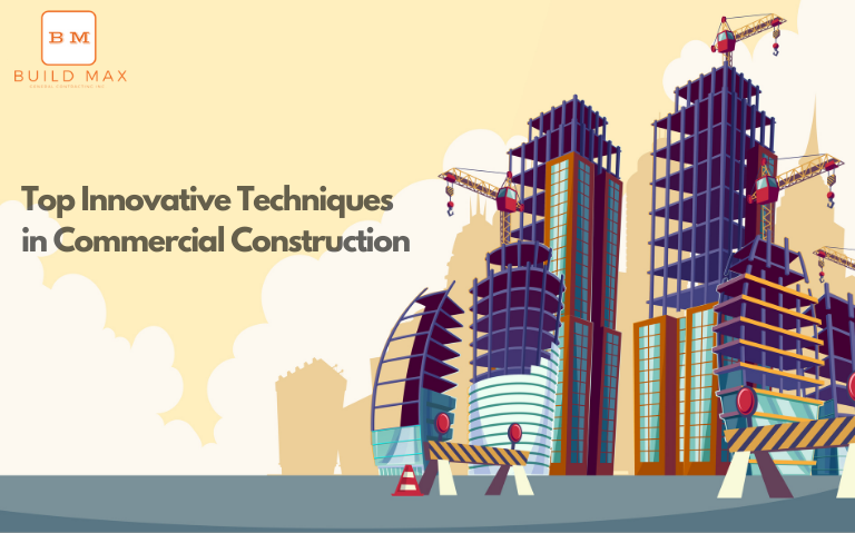 Top Innovative Techniques in Commercial Construction